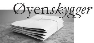 oyenskygger